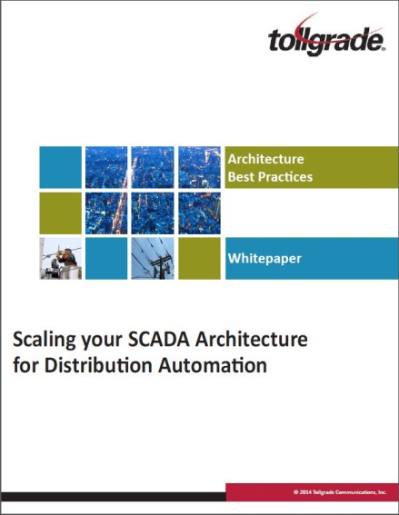 ArchitectureBestPractices-Scaling_your_SCADA_Architecture_for_DA-Tollgrade_LightHouse